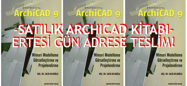 archicad notları, archicad egitim, archicad kitap, archicad kitabı, satılık archicad kitabı, archicad 9.0, archıcad kursu, özel archicad kursu